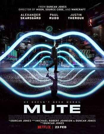 Mute (2018) 720p WEBRip x264 AAC ESubs - Downloadhub