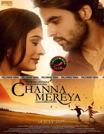 Channa Mereya (2017) Punjabi 720p HDRip x264 AAC - Downloadhub