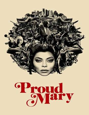 Proud Mary (2018) 720p BluRay x264 AAC ESubs - Downloadhub
