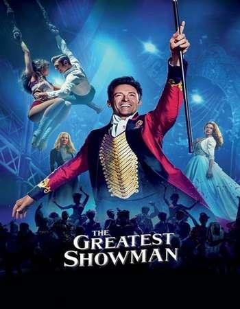 The Greatest Showman (2017) 720p BluRay x264 AAC ESbus - Downloadhub