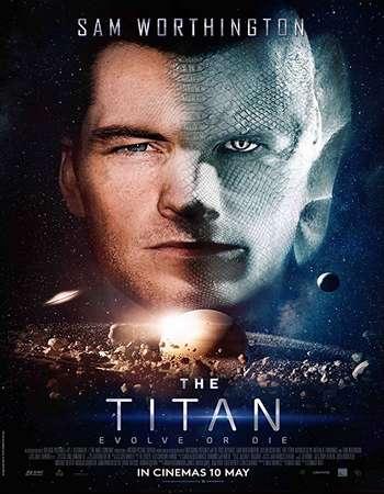 The Titan (2018) 720p WEBRip x264 AAC ESubs - Downloadhub