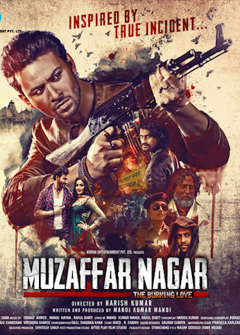 Muzaffar Nagar 2013 The Burning Love 2017 Hindi 480p HDRip 350mb
