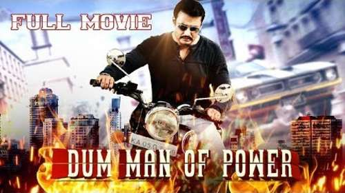 Dum Man Of Power 2018 Hindi Dubbed Full Movie Download