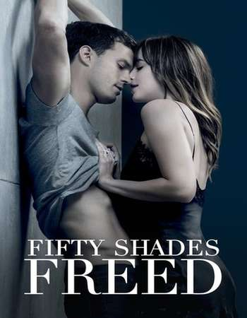 Fifty Shades Freed 2018 Hindi Dual Audio BRRip Full Movie 720p Download