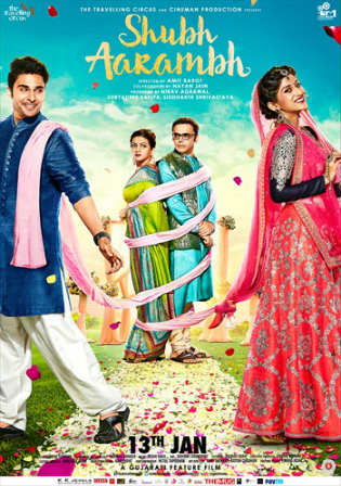 Shubh Aarambh 2017 WEB-DL 900MB Gujarati 720p Watch Online Full movie Download bolly4u