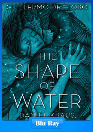 The Shape Of Water 2017 BluRay 350MB Hindi Dual Audio ORG 480p Watch Online Full Movie Download bolly4u