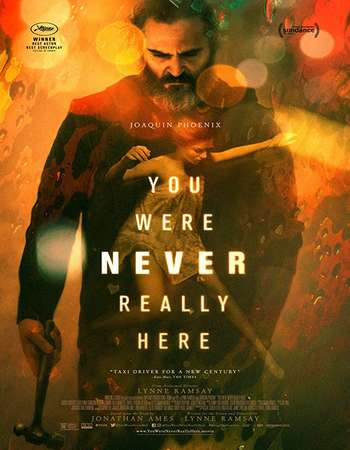 You Were Never Really Here 2017 Full English Movie Download
