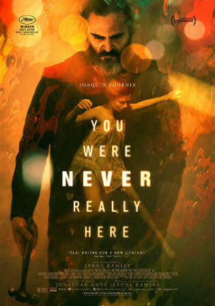 You Were Never Really Here 2017 WEB-DL 280MB English 480p Watch Online Full Movie Download bolly4u