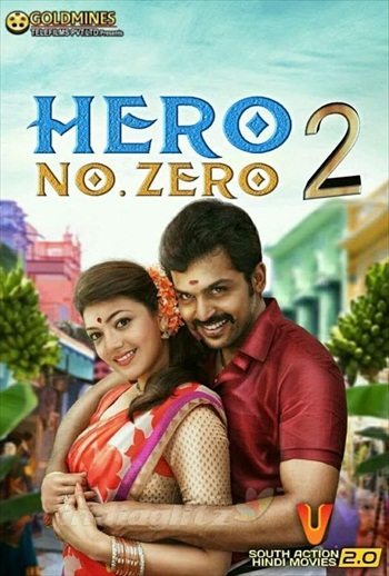 Hero No Zero 2 2018 Hindi Dubbed Movie Download