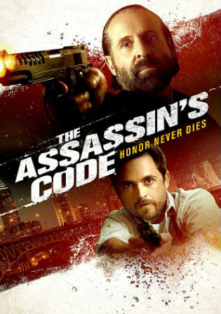 The Assassins Code 2018 HC HDRip 300Mb English 480p Watch Online Full Movie Download bolly4u