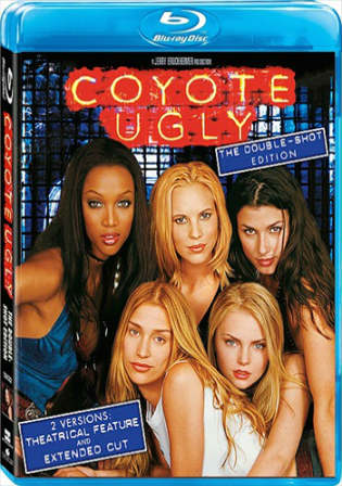 Coyote Ugly 2000 BRRip 800MB UNRATED Hindi Dual Audio 720p Watch Online Full movie Download bolly4u