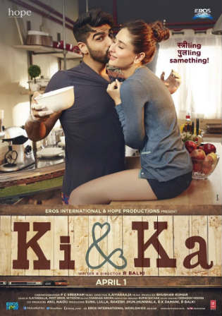 Ki And Ka 2016 BluRay 850MB Full Hindi Movie Download 720p