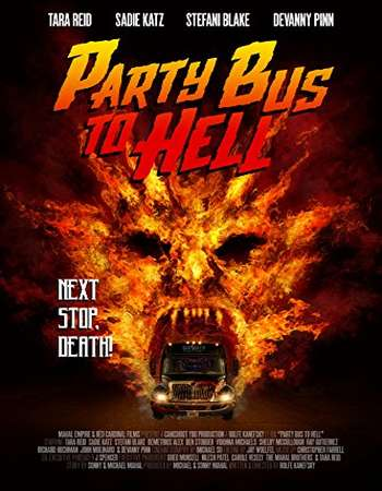 Party Bus to Hell 2017 English 720p Web-DL 600MB