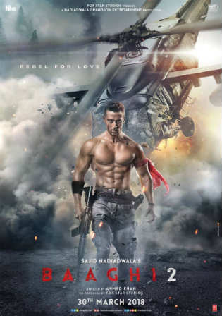 Baaghi 2 2018 HDRip 999MB Full Hindi Movie Download 720p