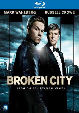 Broken City 2013 BRRip 1Gb Hindi Dual Audio 720p ESub Watch Online Full Movie Download Worldfree4u 9xmovies