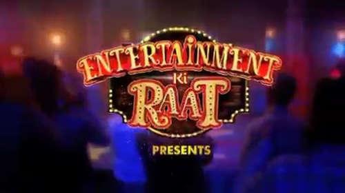 Entertainment Ki Raat 26 May 2018 Full Episode Download