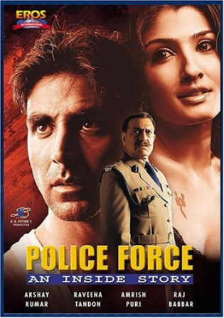 Police Force An Inside Story 2004 HDRip 999MB Hindi 720p