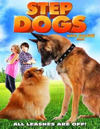 Step Dogs 2013 Dual Audio 720p Web-DL [Hindi – English]