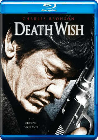 Death Wish 1974 BluRay 950Mb Hindi Dual Audio 720p Watch Online Full Movie Download bolly4u