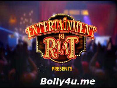 Entertainment Ki Raat HDTV 480p 200MB 22 April 2018