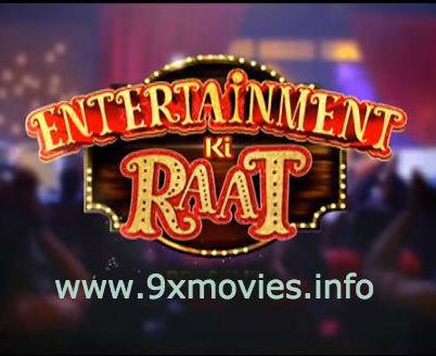 Free Download Entertainment Ki Raat 22 April 2018   200MB