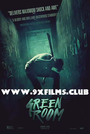 Green Room 2015 Dual Audio Hindi Full Movie Download