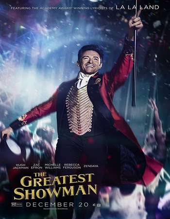 The Greatest Showman 2017 Hindi ORG Dual Audio 300MB BluRay 480p ESubs