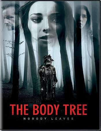 The Body Tree 2017 Full English Movie Download