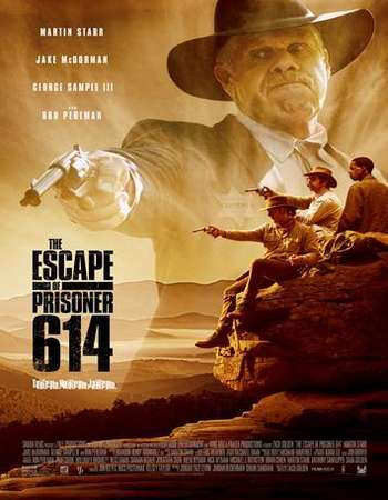 The Escape of Prisoner 614 2018 Full English Movie Download