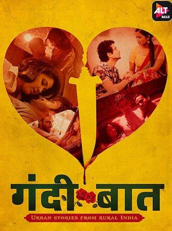 Free Download Gandii Baat S01 Complete Hindi 720p  Web series