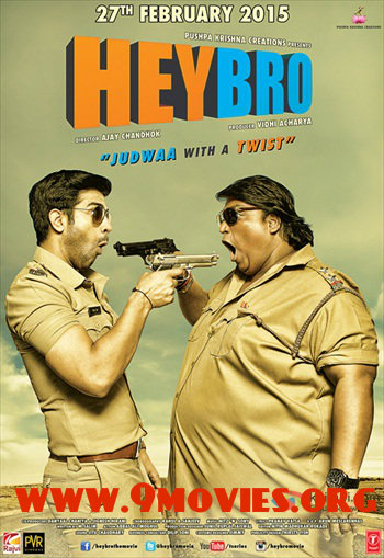 Free Download Hey Bro 2015 Hindi 720p  800mb