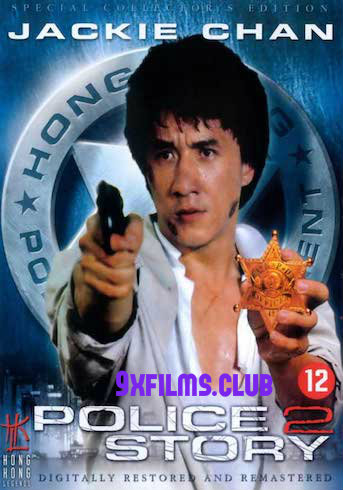 Police Story 2 (1988) Dual Audio Hindi Full Movie Download
