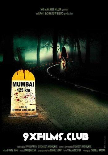 Mumbai 125KM 2014 Hindi Full Movie Download