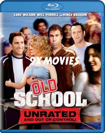 Old School 2003 UNRATED Dual Audio Hindi 720p BluRay 700mb