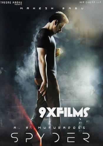 Spyder 2017 Dual Audio Hindi UNCUT Full Movie Download