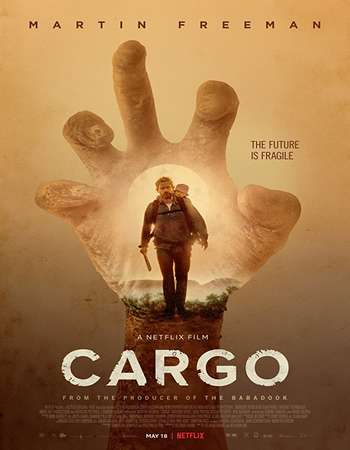 Cargo 2017 English 720p WEBRip 800MB ESubs