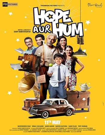 Hope Aur Hum 2018 Hindi 400MB HDRip 720p ESubs HEVC