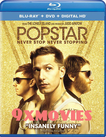 Popstar Never Stop Never Stopping 2016 Dual Audio Hindi 720p BluRay 900mb