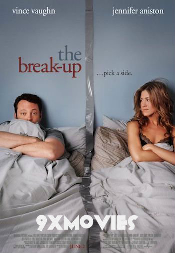 The Break-Up 2006 Dual Audio Hindi 720p BluRay 850mb