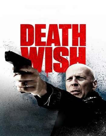 Death Wish 2018 Dual Audio 720p Web-DL [Hindi (Cleaned) – English] ESubs