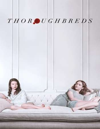 Thoroughbreds 2017 English 720p Web-DL 700MB ESubs