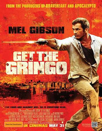 Get the Gringo 2012 Hindi Dual Audio BRRip Full Movie Download