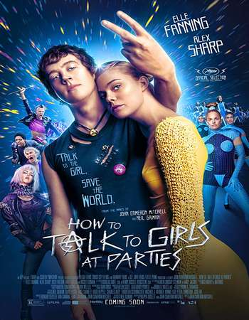 How to Talk to Girls at Parties 2017 English 300MB Web-DL 480p