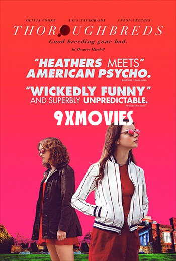 Thoroughbreds 2017 English 720p WEB-DL 750MB ESubs