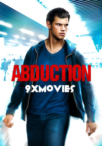 Abduction 2011 Dual Audio Hindi 720p BluRay 750mb