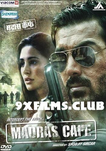 Madras Cafe 2013 Hindi Full Movie Download