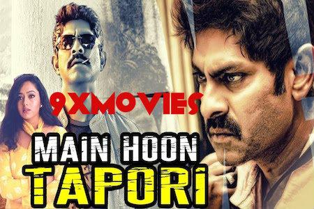 Main Hoon Tapori 2018 Hindi Dubbed Movie Download