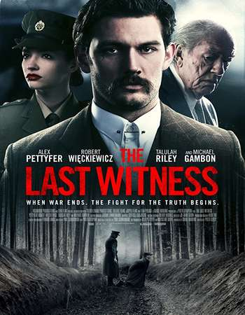 Poster Of Hollywood Film Watch Online The Last Witness 2018 Full Movie Download Free Watch Online 300MB