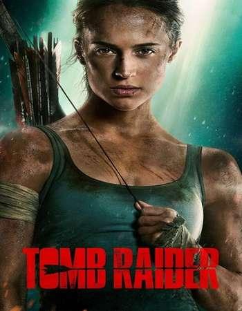 Tomb Raider 2018 English 300MB Web-DL 480p ESubs