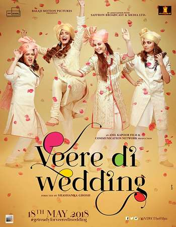 Veere Di Wedding 2018 Hindi 500MB HDRip 720p ESubs HEVC